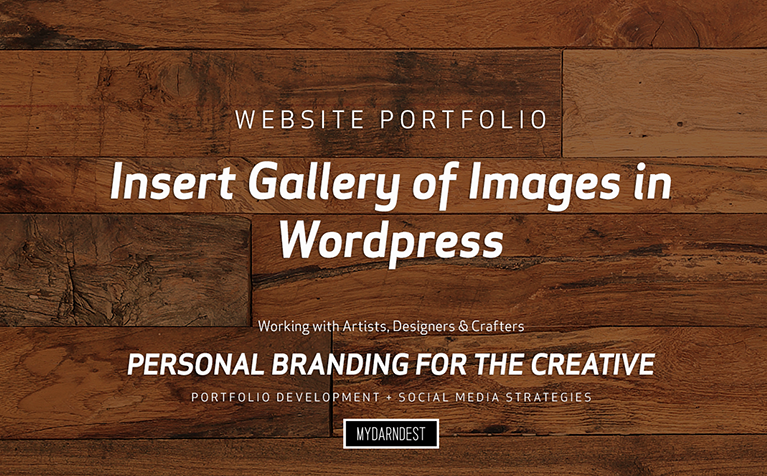Bill Klingensmith MYDARNDEST Studio in Rochester, New York: Video Tutorial for Wordpress - Inserting Images